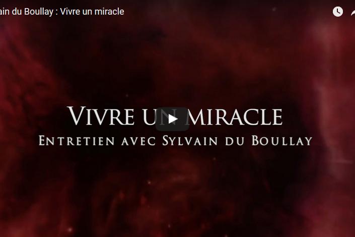 vidéo vivre un miracle developpement personnel