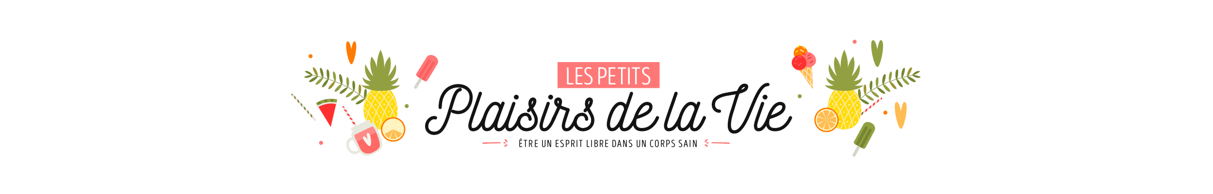 Les petits plaisirs de la vie • Naturopathie & Développement Personnel